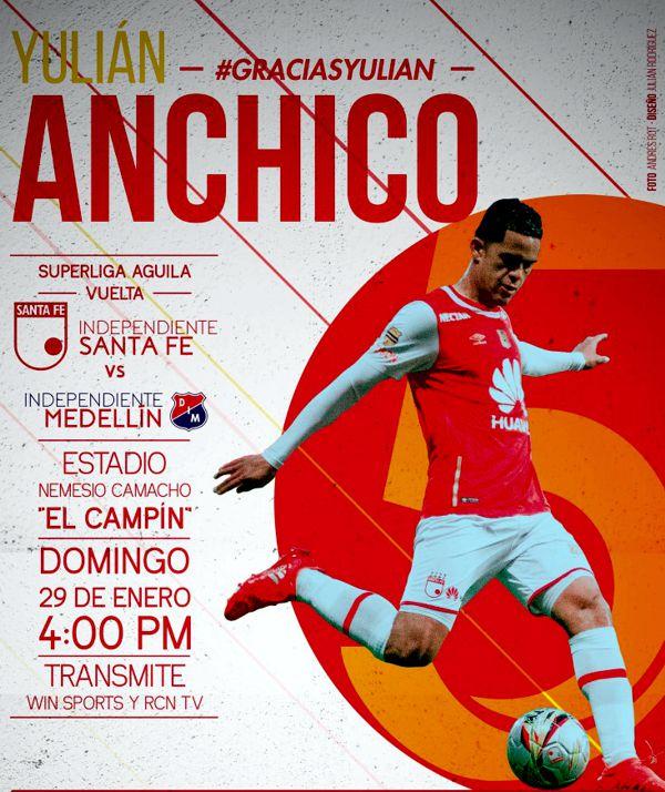 Afiche Boletería Santa Fe vs Independiente Medellín Superliga 2017 Final