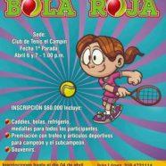 "PRIMER CIRCUITO INFANTIL DE TENIS ""BOLA ROJA"""