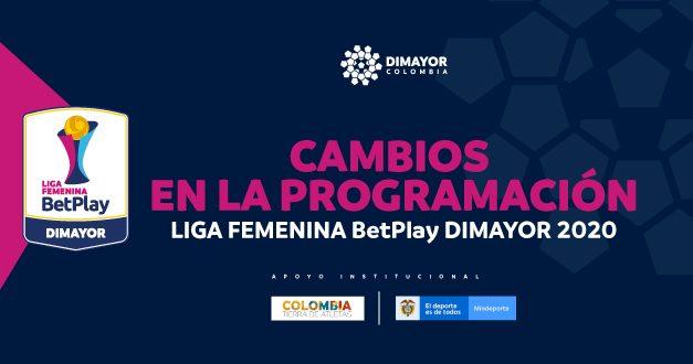 MODIFICACIÓN PROGRAMACIÓN CUARTOS DE FINAL – VUELTA  -LIGA FEMENINA BETPLAY DIMAYOR 2020