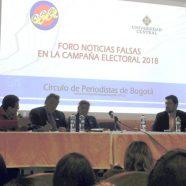 FORO SOBRE NOTICIAS FALSAS EN LAS ELECCIONES 2018