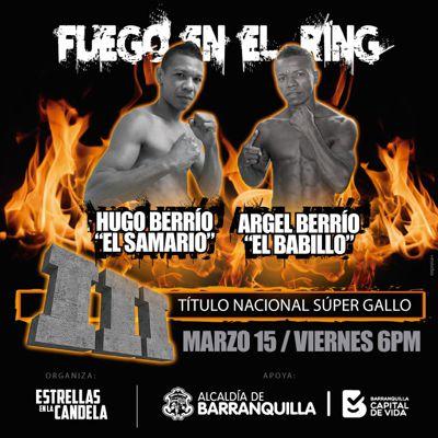 Fuego en el ring