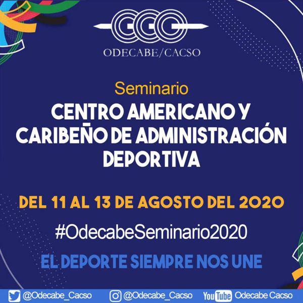 LLEGA EL SEMINARIO CENTROAMERICANO Y CARIBEÑO DE ADMINISTRACIÓN DEPORTIVA