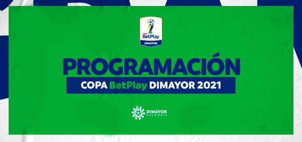 PROGRAMACIÓN PARTIDOS DE IDA, FASE III COPA BETPLAY DIMAYOR 2021
